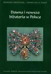 Dawna i nowsza biżuteria w Polsce, Toruń 2008